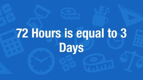 How many days is 72 hours